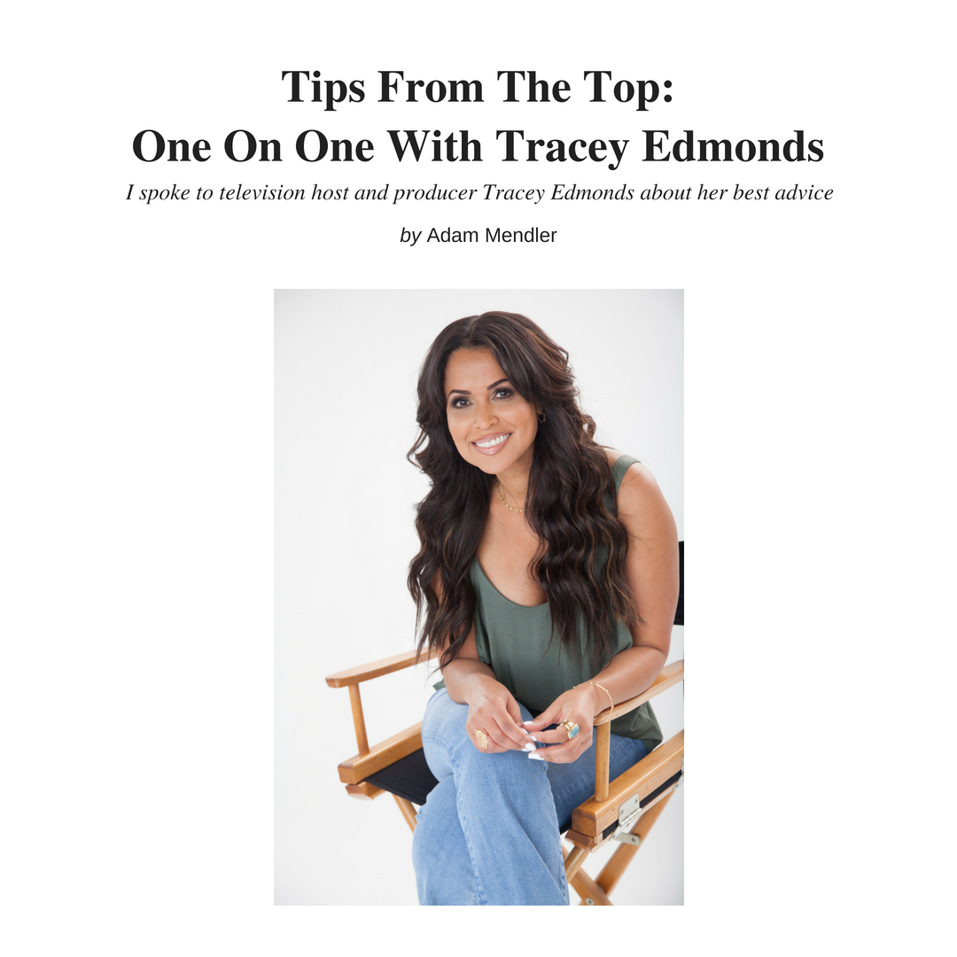 Tips From The Top: One On One With Tracey Edmonds