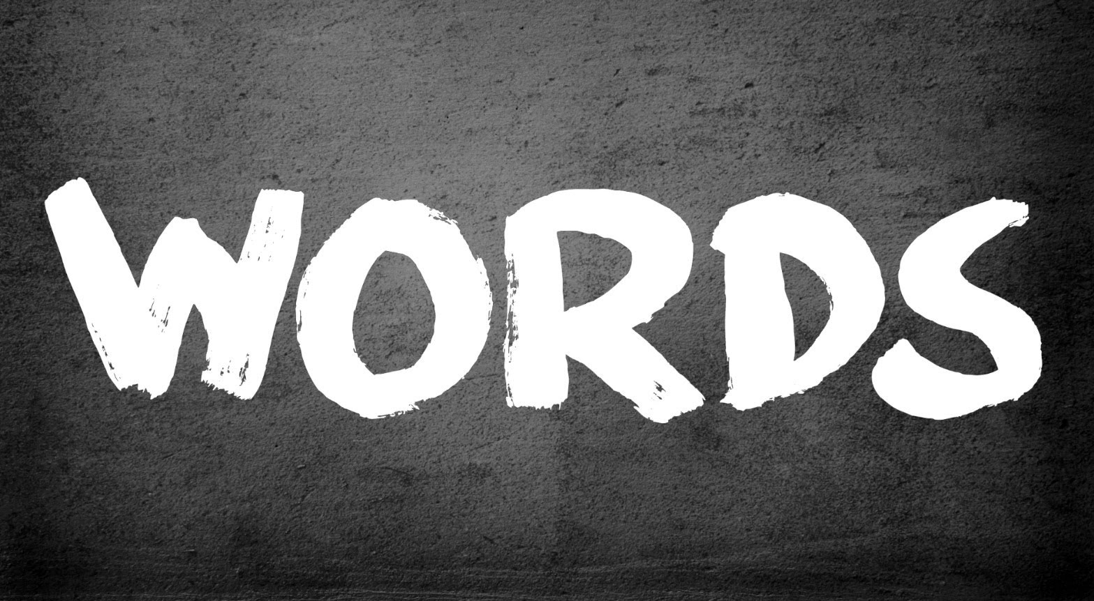 Are You Using Your Words Wisely?