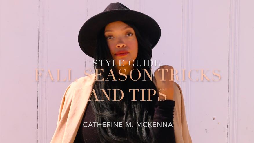 Style Guide | Fall Season Tricks & Tips